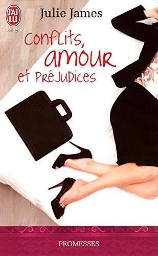 Conflits, Amour et Préjudices (J'ai lu promesses t. 9730)