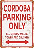 KODY HYDE Metall Poster - Cordoba Parking Only - Vintage