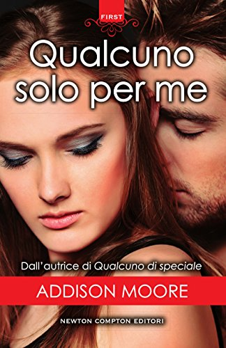 Qualcuno solo per me (Someone to love Series Vol. 3) di [Moore, Addison]