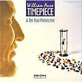 Songtexte von William Aura - Timepiece: A Ten Year Perspective