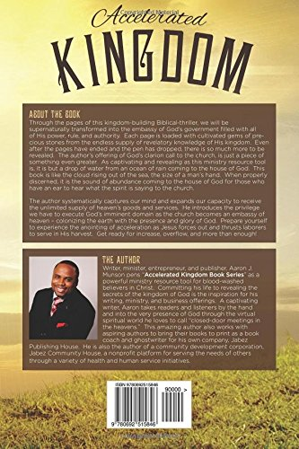 Accelerated Kingdom Church: Executing God's Imminent Domain: Volume 3 (Accelerated Kingdom Book Series)