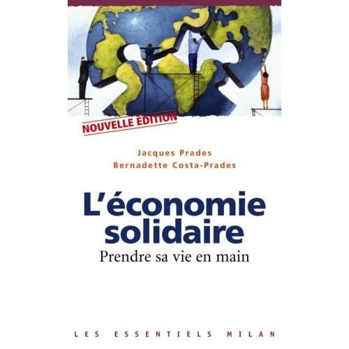 L'économie solidaire : Prendre sa vie en main