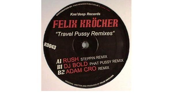 felix-travel-pussy