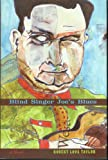 Best Singer Blinds - Blind Singer Joe's Blues: A Novel Review