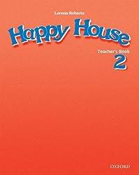 Happy House 2 : Teacher's book