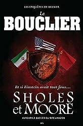 Les enquêtes de Decker, livre 2 - Le Bouclier