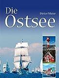 Die Ostsee - Dieter Maier