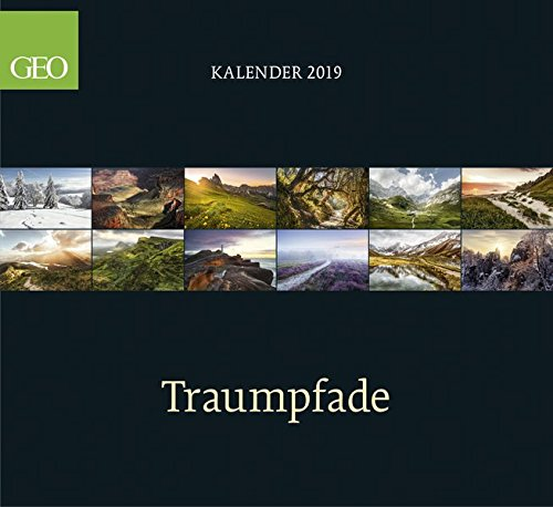 GEO-Klassiker: Traumpfade 2019: Posterkalender