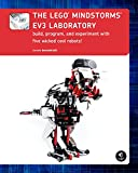 The LEGO MINDSTORMS EV3 Laboratory: Build, Program, and Experiment with Five Wicked Cool Robots (English Edition)