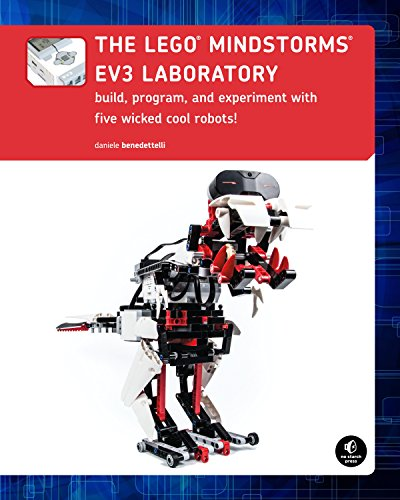 The LEGO MINDSTORMS EV3 Laboratory: Build, Program, and Experiment with Five Wicked Cool Robots (English Edition) por Daniele Benedettelli