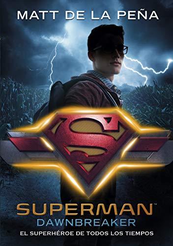 Superman Dawnbreaker Matt de la Pena