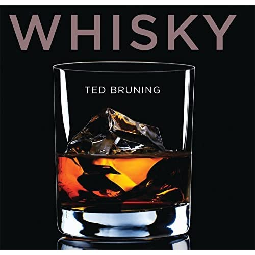 Whisky (Shire Library) by Ted Bruning (2015-03-10)