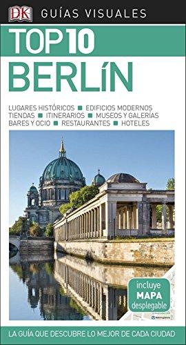 Guía Visual Top 10 Berlín: La guía que descubre lo mejor de cada ciudad (GUIAS TOP10) por Varios autores