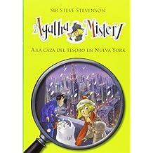 A La Caza Del Tesoro En Nueva York (Agatha Mistery)
