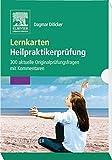 Lernkarten Heilpraktikerprüfung: 300 aktuelle Originalprüfungsfragen mit Kommentaren