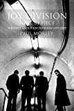 Joy Division: Piece by Piece: Writing About Joy Division 1977-2007