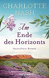 Am Ende des Horizonts: Australien-Roman (German Edition)