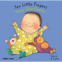 Ten little Fingers/Tengo Diez Deditos (Baby Board Books)