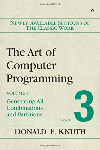 The Art of Computer Programming, Volume 4, Fascicle 3 - Generating All Combinations and Partitions