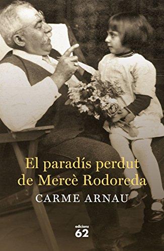 El paradís perdut de Mercè Rodoreda (Catalan Edition) eBook: Carme ...