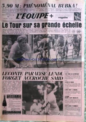 EQUIPE (L') [No 11874] du 14/07/1984 - BUBKA - LE TOUR DE FRANCE - F. VUCHOT - BARTEAU - LECONTE PARALYSE LENDL - FORGET ACCROCHE SMID - FOOT - LES OLYMPIQUES - MOTO - AU MANS - LANCIA - J.O. - ESCRIME. par Collectif