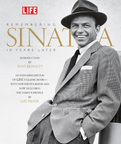 Remembering Sinatra: 10 Years Later (Life (Life Books))