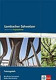 Lambacher Schweizer für berufliche Gymnasien in Baden-Württemberg / Trainingsheft Eingangsklasse Arbeitsheft plus Lösungen: 11. Schuljahr -