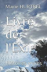 Livre de l'Exil: Histoires vraies