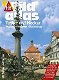 HB Bildatlas Tauber und Neckar, Stuttgart, Heilbronn, Rothenburg - Jutta Schütz Dr.