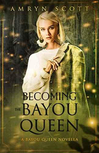 Becoming the Bayou Queen: Bayou Queen Series (English Edition)