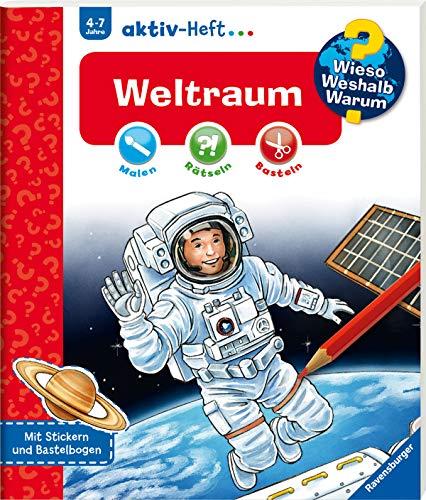 Weltraum (Wieso? Weshalb? Warum? aktiv-Heft) (Kindergarten Den Kunst Für Kunsthandwerk Und)