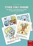 Storie con i fonemi. Attività e racconti illustrati per allenare le competenze fono-articolatorie: 2