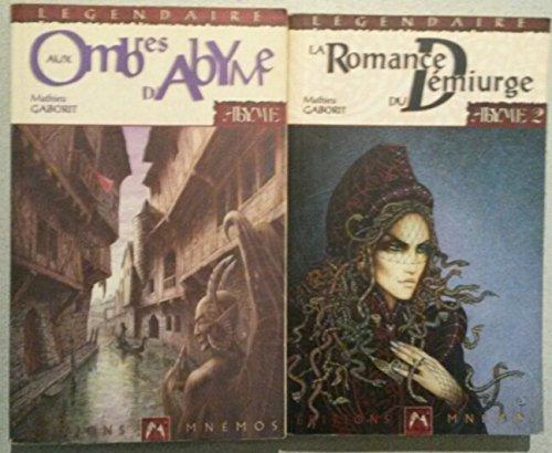 Abyme en 2 tomes (Aux ombres d'Abyme/La romance du Démiurge).
