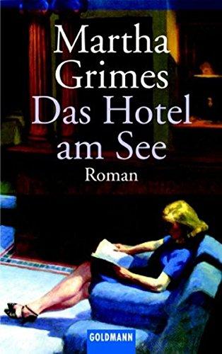 Buchseite und Rezensionen zu 'Das Hotel am See: Roman' von Martha Grimes