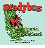BRADYBUG - LARGE PRINT BY SHEPHERD, DONNA J (AUTHOR)PAPERBACK