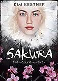 Sakura: Die Vollkommenen:
