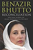 Reconciliation: Islam, Democracy and the West