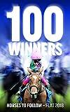 100 Winners: Horses to Follow Flat 2018