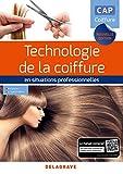 Technologie de la coiffure en situations professionnelles CAP coiffure (2018) Pochette élève