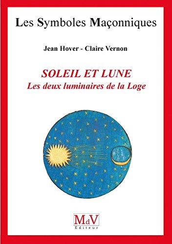 N.5 Le soleil et la lune (Symboles Maçonnique) par Jean Hover