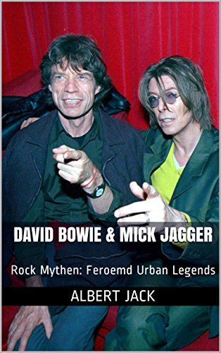 David Bowie & Mick Jagger: Rock Mythen: Feroemd Urban Legends (Dutch Edition) (Moon Buch Keith)