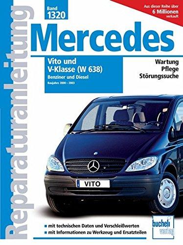 Preisvergleich Produktbild Mercedes Vito und V-Klasse Serie W638 2000-2003 Benziner und Diesel (Reparaturanleitungen)