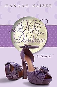 A night for a daydream von [Kaiser, Hannah]