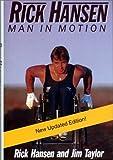 Rick Hansen : Man in Motion by Rick Hansen (1999-08-02)