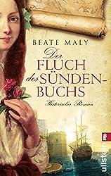 Der Fluch des Sündenbuchs: Historischer Roman