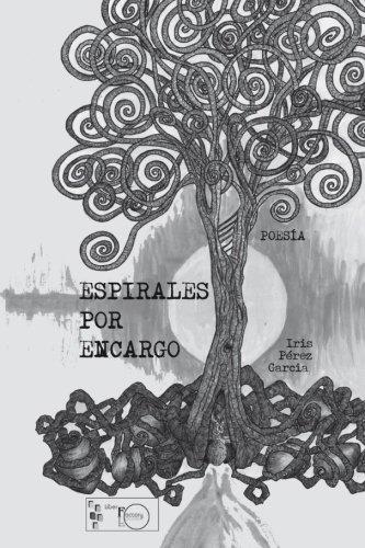 Espirales por encargo por Iris Pérez García