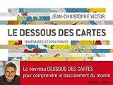 Le Dessous des Cartes: Itinéraires géopopitiques (French Edition)