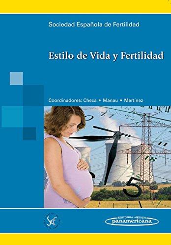 Estilo de Vida y Fertilidad por Sociedad Española de Fertilidad