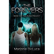 The Forevers (The Iduna Project Book 1)