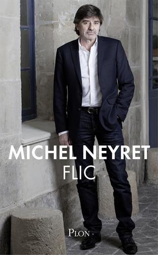 Flic par Michel NEYRET